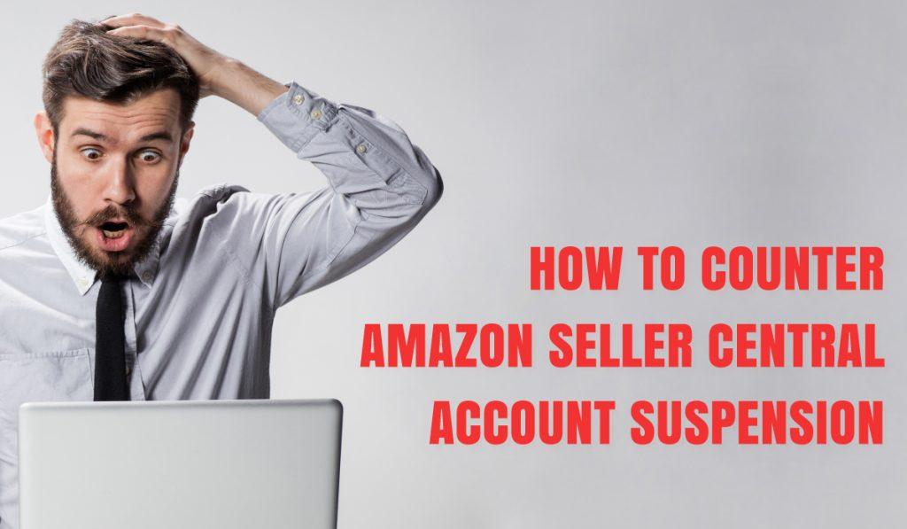 Amazon-Seller-Central-Account-Suspension