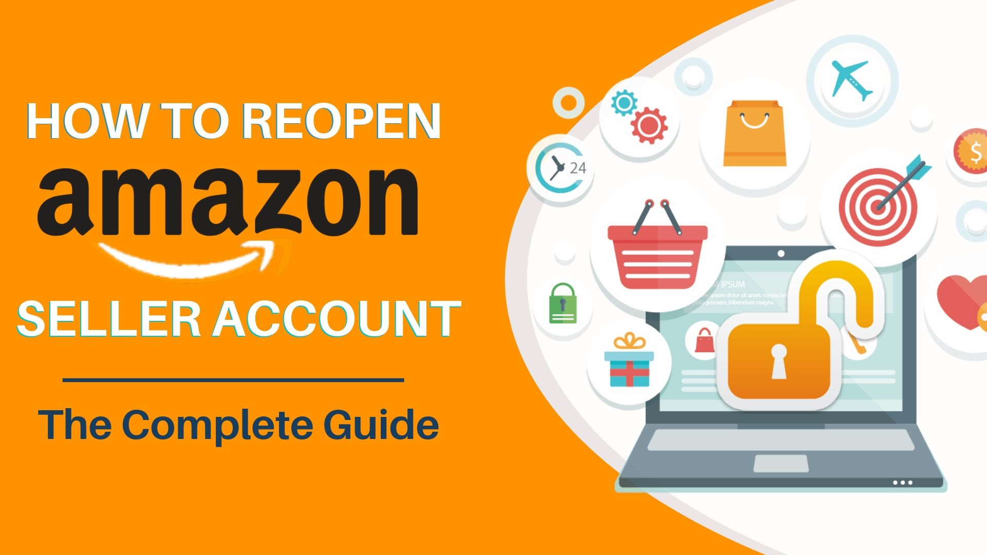 HOW-TO-REOPEN-AMAZON-SELLER-ACCOUNT-–-THE-COMPLETE-GUIDE
